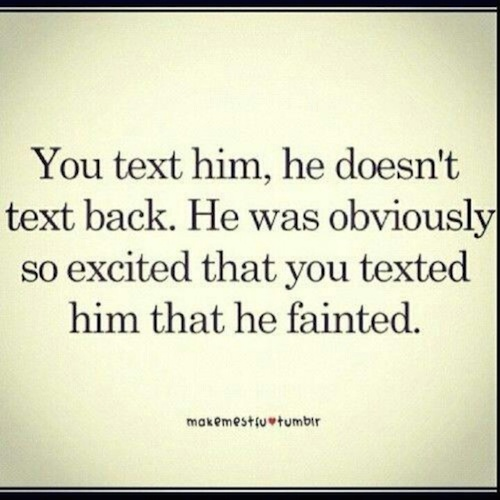 God, I hate it when guys do that!!! Totally pisses me off.
