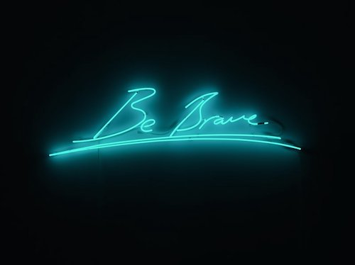 tracey-emin-be-brave-800x800